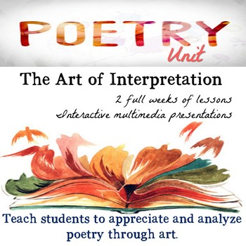 Poetry Unit : The Art of Interpretation   No Prep