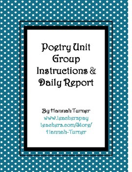 Poetry Unit Group Instructions and Daily Report
