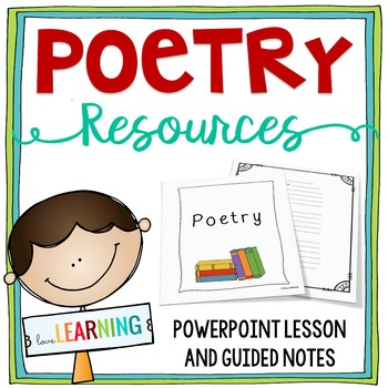 Poetry Unit: PowerPoint Lesson, Guided Notes, Analysis Sheets, and More!