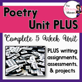 Poetry Bundle PLUS: 5 Week Unit + Projects, Essay, Writing Prompts, Assessments