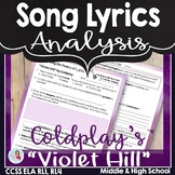 """Song Lyrics Analysis & Poetry Lesson of """"Violet Hill"""" by Coldplay CCSS"""