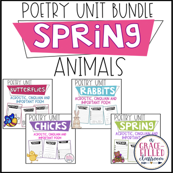Poetry Unit: Spring Time Animals