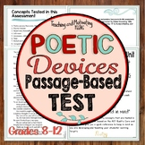 Poetic - Literary Devices Poetry Test | Poetry Assessment Passage-Based ELA 8-12