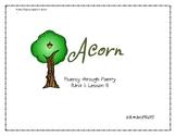 Poetry Unit for Reading Fluency- Unit 1 Lesson 1 Acorn