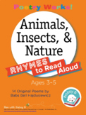 Poetry Works! Animals, Insects, & Nature: Rhymes to Read A