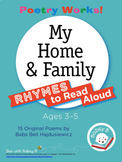 Poetry Works! My Home & Family: Rhymes to Read Aloud, Ages 3–5
