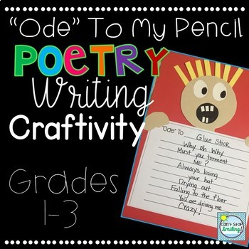 """Poetry Writing Craftivity ~ """"Ode"""" to my Pencil (Or other object)"""