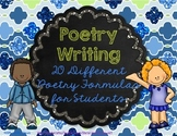 Poetry Writing Unit - 20 Different Poetry Formulas for Students