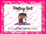 Poetry Writing Unit- Free Verse Poetry