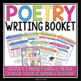POETRY WRITING UNIT BOOKLET: HAIKU, ACROSTIC, LIMERICK, CONCRETE & MORE