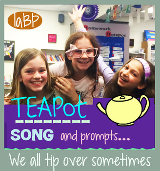 Nursery rhyme inspired lyrics, teapot recording, writing prompts