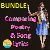 Compare and Contrast Poetry and Song Lyrics Bundle, Writin