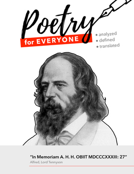 """POETRY FOR EVERYONE Study Guide- Alfred, Lord Tennyson: """"In Memoriam A.H.H. 27"""""""