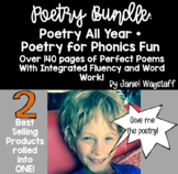 Bundle: Poetry All Year & Poetry For Phonics Fun with Fluency, Word Sorts + K-2