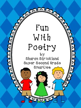 Poetry for Second Grade-Common Core Algined