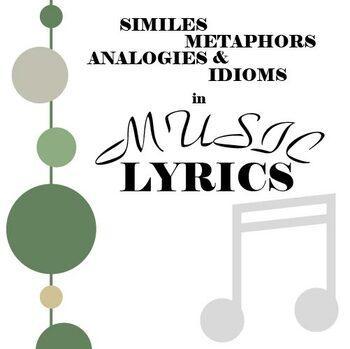 Poetry in Music Lyrics - Metaphors, Similes, Analogies, & Idioms