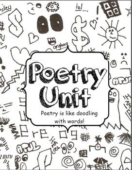 Poetry is Like Doodling with Words; Complete Unit