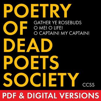 Poetry of Dead Poets Society, Analyze 3 Poems, Add Rigor t