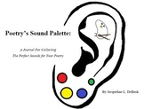 Poetry's Sound Palette: A Journal for Collecting Perfect S