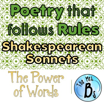 Poetry that Follows Rules - Shakespearean Sonnnets