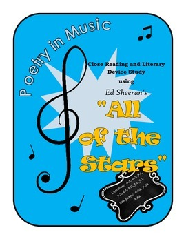 """Poetry through Music:  """"All of Our Stars"""" by Ed Sheeran / Common Core"""