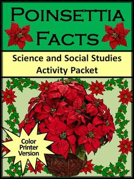 Poinsettia Activities: Poinsettia Facts Christmas Science Activity Packet -Color