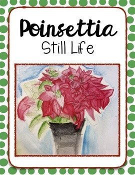 Poinsettia Still Life - Observational Drawing Lesson