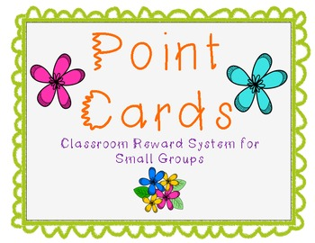 Point Cards for Good Behavior