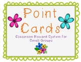 Point Cards for Good Behavior