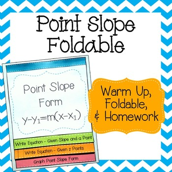 Point Slope Form Foldable - With Warm Up & Homework