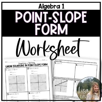 Point- Slope Form (Practice Worksheet)