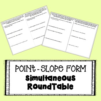 Point-Slope Form Word Problems - SIMULTANEOUS ROUNDTABLE
