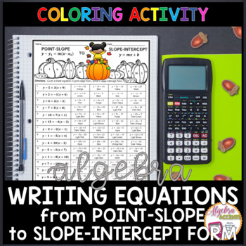 Writing Linear Equations from Point-Slope to Slope-Intercept Form