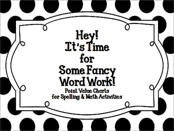 Hey!  It's Time for Some Fancy Word Work!