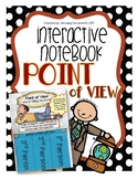 Point of View - Interactive Notebook Pages