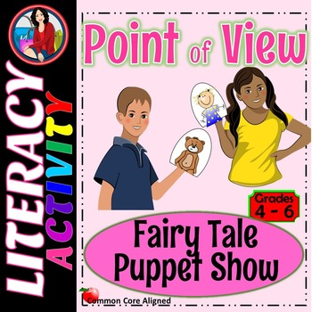 Point of View Activity Featuring a Puppet Show