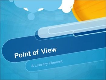 Point of View:  A Literary Element