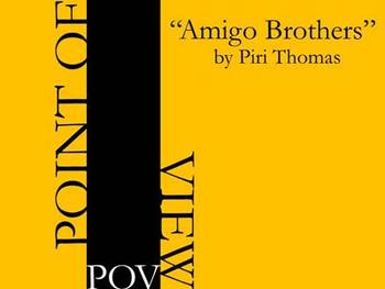 Point of View - Amigo Brothers by Piri Thomas