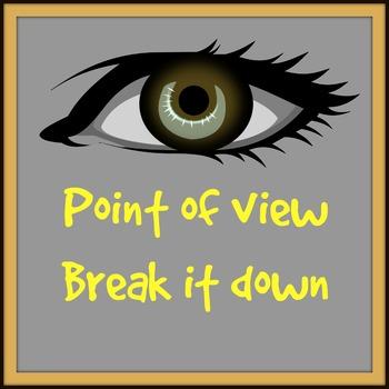 Point of View Break it Down Practice