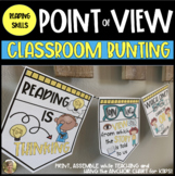 Point of View Bunting {Anchor Chart Posters}  for ELA Firs
