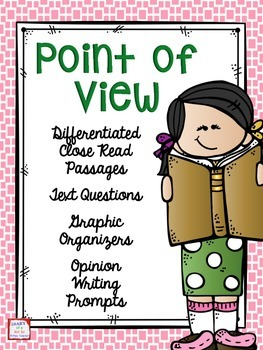 Point of View: Close Read Passages and Opinion Writing