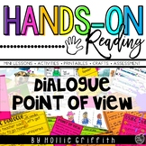 Point of View and Dialogue {Hands-on Reading}
