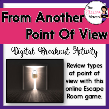 Point of View Digital Breakout Activity - From Another Point of View