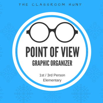 Point of View Graphic Organizer (1st and 3rd)