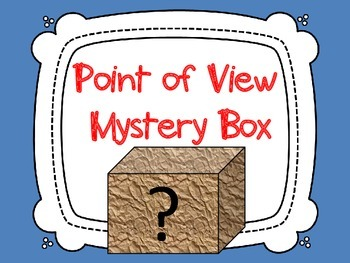 Point of View Introduction Activity: Mystery Box