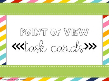 Point of View Introduction Task Cards