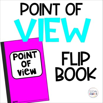 Point of View Flip Book