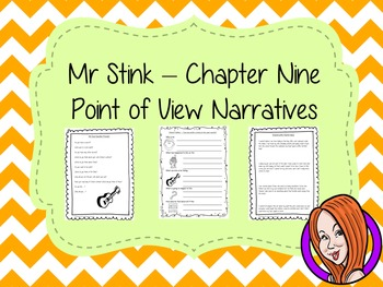Point of View Narrative Writing  – Mr Stink