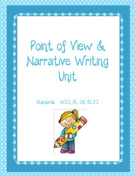 RL 3.6 Point of View Narrative Writing Unit