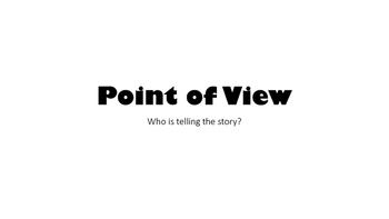 Point of View Notes and Activities